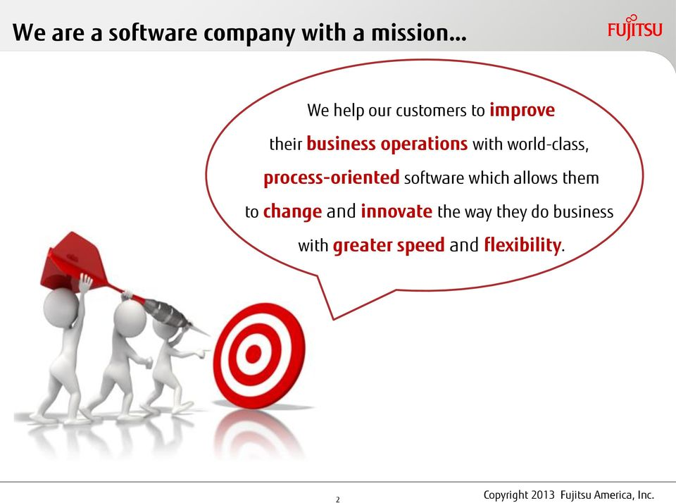 world-class, process-oriented software which allows them to
