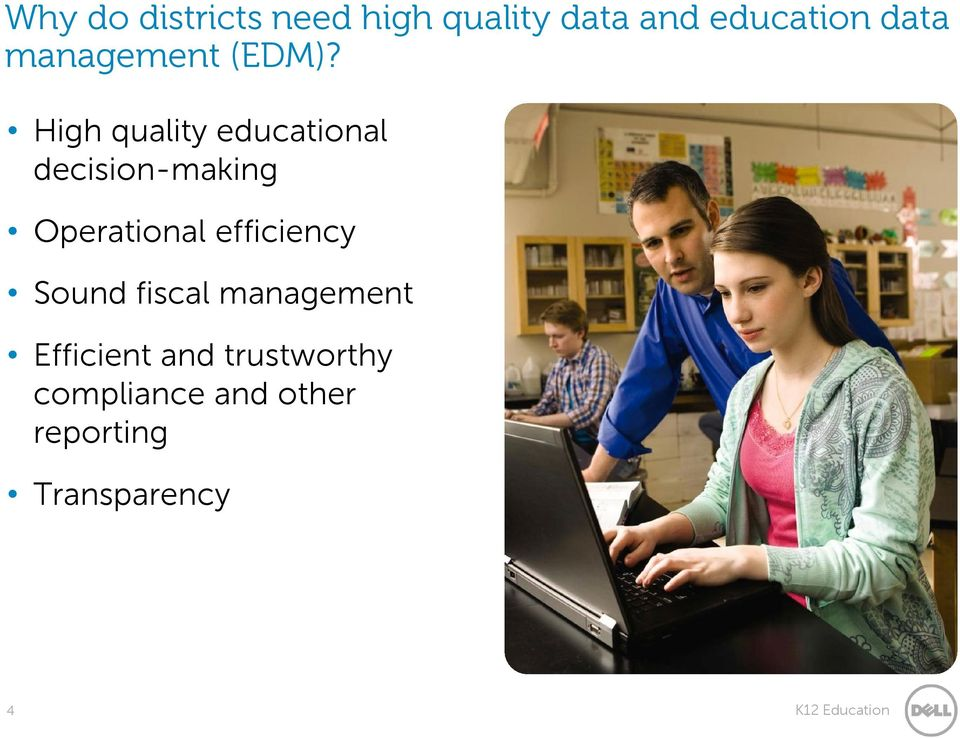 High quality educational decision-making Operational