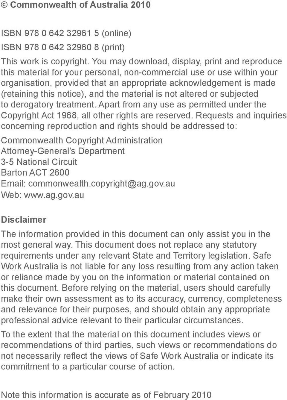 this notice), and the material is not altered or subjected to derogatory treatment. Apart from any use as permitted under the Copyright Act 1968, all other rights are reserved.