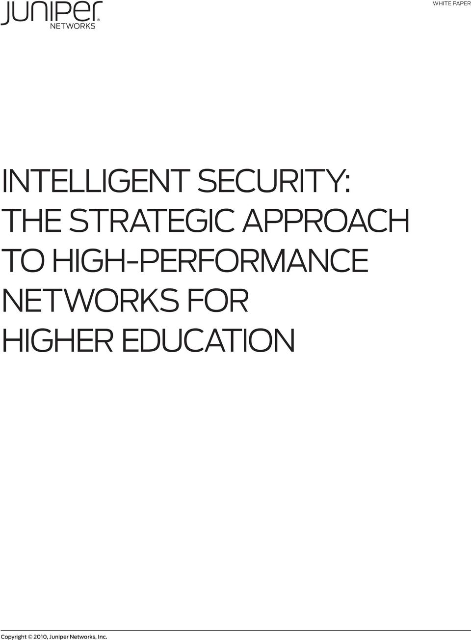 HIGH-PERFORMANCE NETWORKS FOR HIGHER