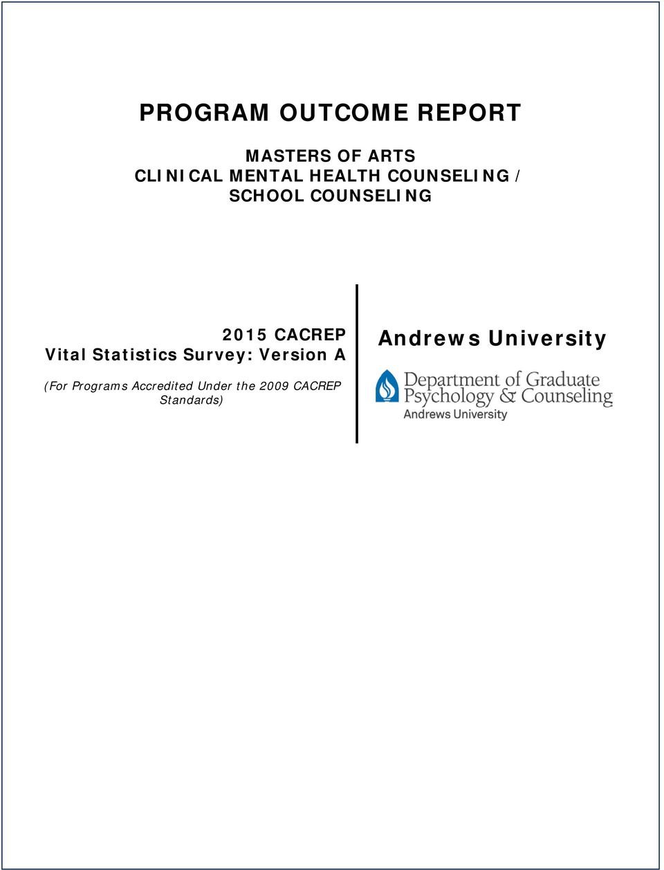 CACREP Vital Statistics Survey: Version A Andrews