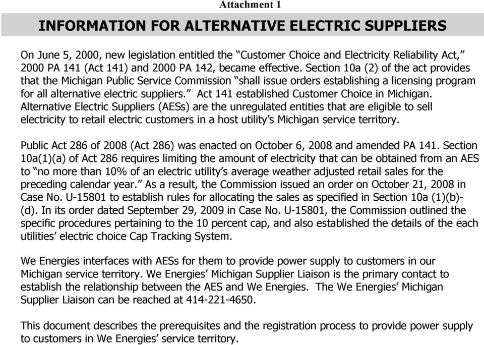 Act 141 established Customer Choice in Michigan.