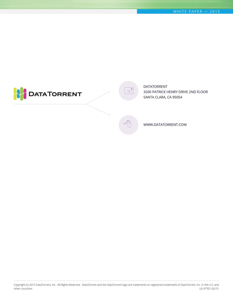 DataTorrent and the DataTorrent logo are trademarks or registered