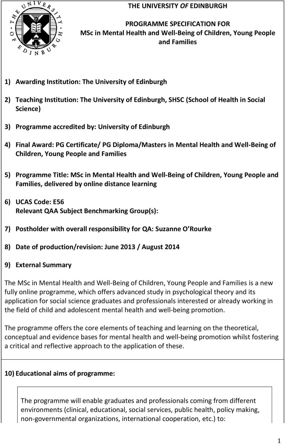 Health and Well-Being of Children, Young People and Families 5) Programme Title: MSc in Mental Health and Well-Being of Children, Young People and Families, delivered by online distance learning 6)