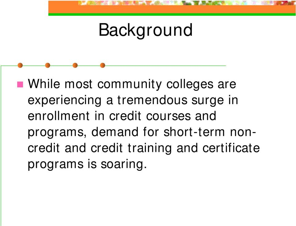 credit courses and programs, demand for short-term