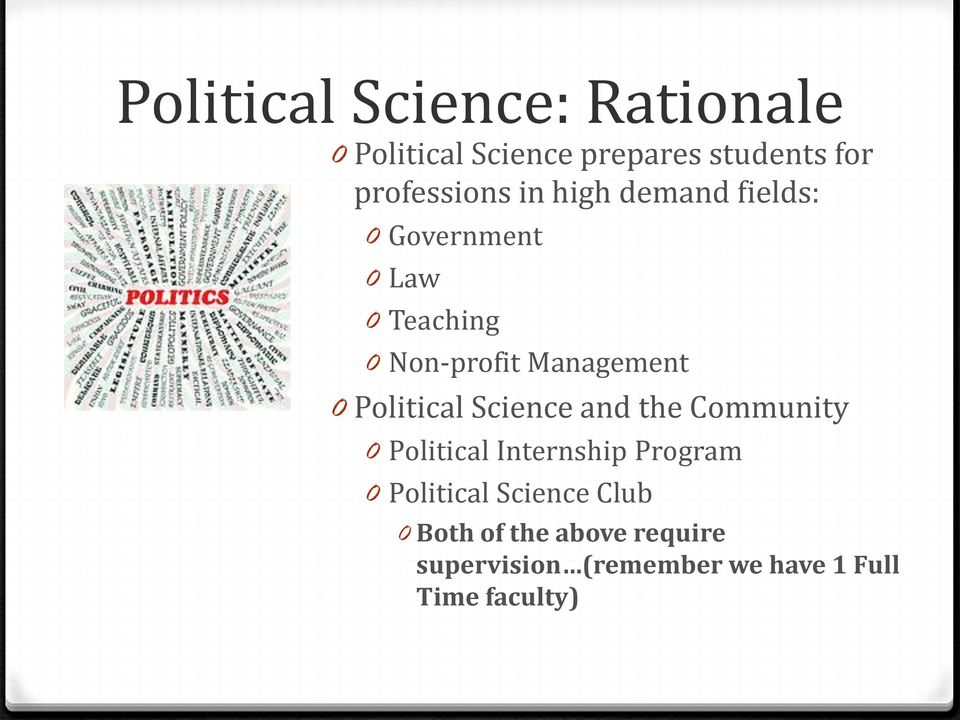 Political Science and the Community 0 Political Internship Program 0 Political
