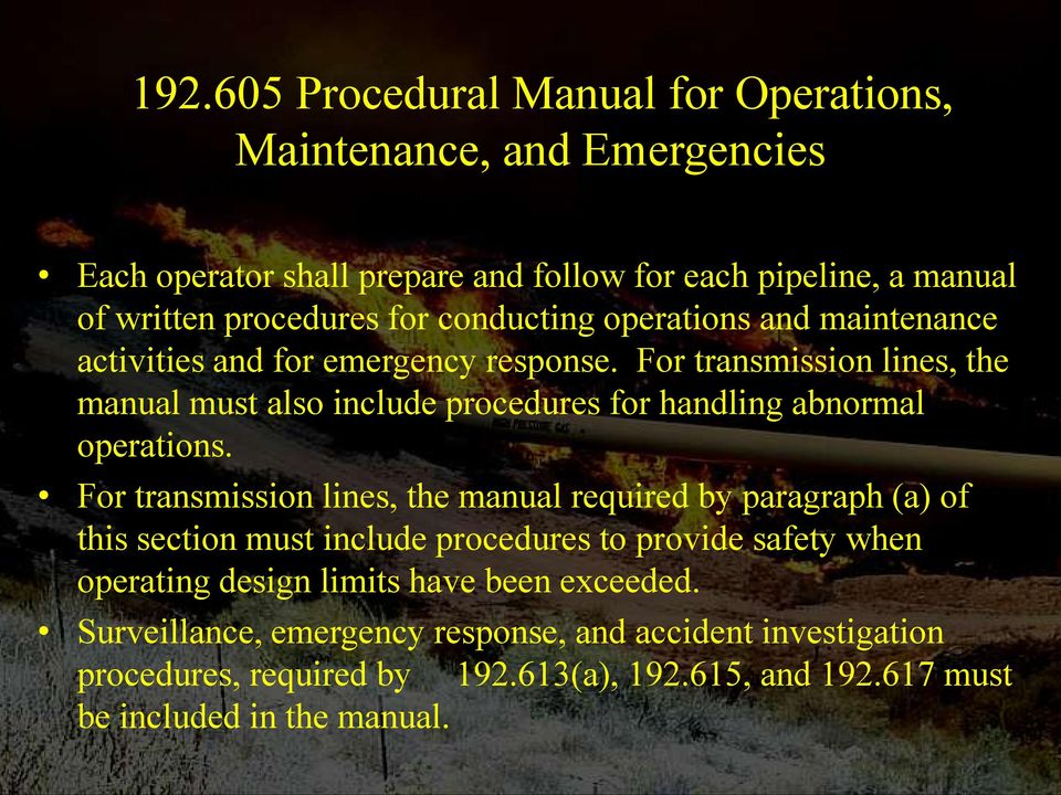 For transmission lines, the manual must also include procedures for handling abnormal operations.