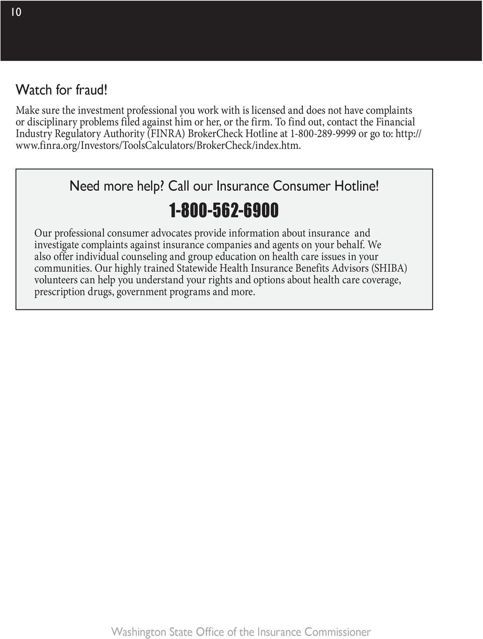 Need more help? Call our Insurance Consumer Hotline!