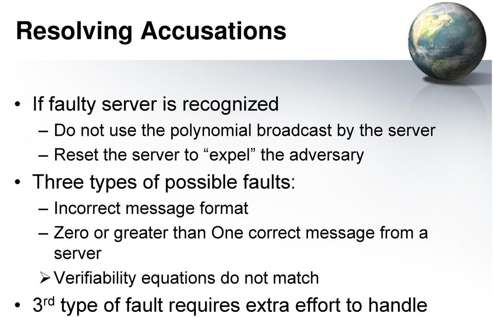 possble faults: Incorrect message format Zero or greater than One correct message