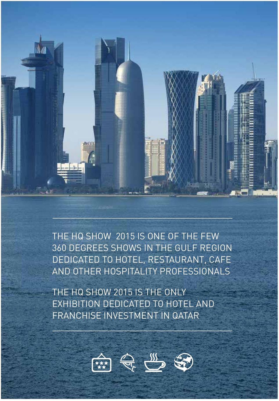 hospitality professionals The HQ Show 2015 is the only