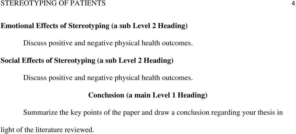 Social Effects of Stereotyping (a sub Level 2 Heading) Discuss positive  Conclusion (a main Level 1