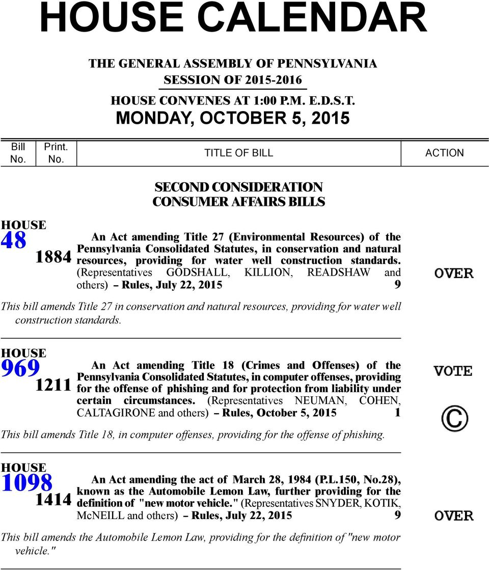 TITLE OF BILL ACTION 4 14 CONSUMER AFFAIRS BILLS An Act amending Title 2 (Environmental Resources) of the Pennsylvania Consolidated Statutes, in conservation and natural resources, providing for