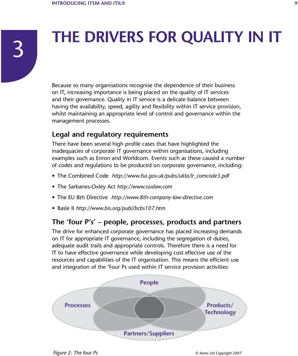 Quality in IT service is a delicate balance between having the availability, speed, agility and flexibility within IT service provision, whilst maintaining an appropriate level of control and