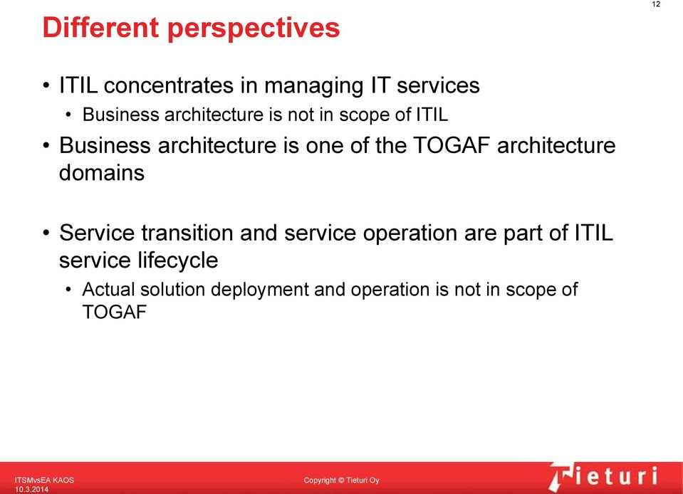 architecture domains Service transition and service operation are part of ITIL