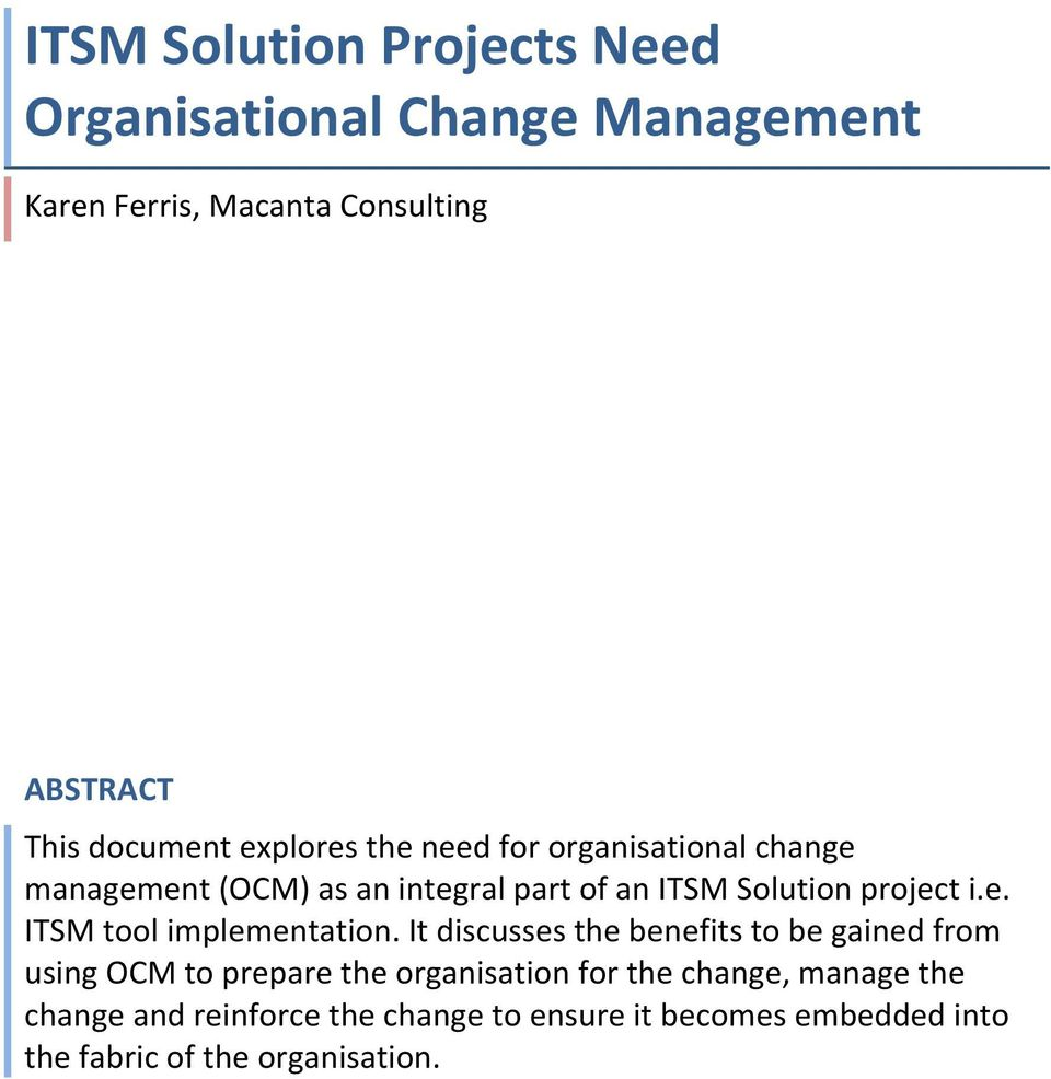 project i.e. ITSM tool implementation.
