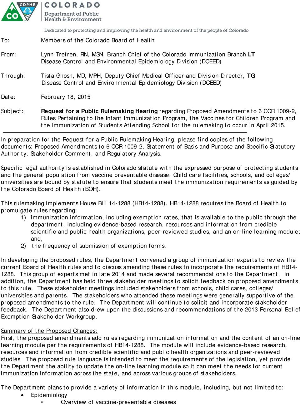 Environmental Epidemiology Division (DCEED) Date: February 18, 2015 Subject: Request for a Public Rulemaking Hearing regarding Proposed Amendments to 6 CCR 1009-2, Rules Pertaining to the Infant