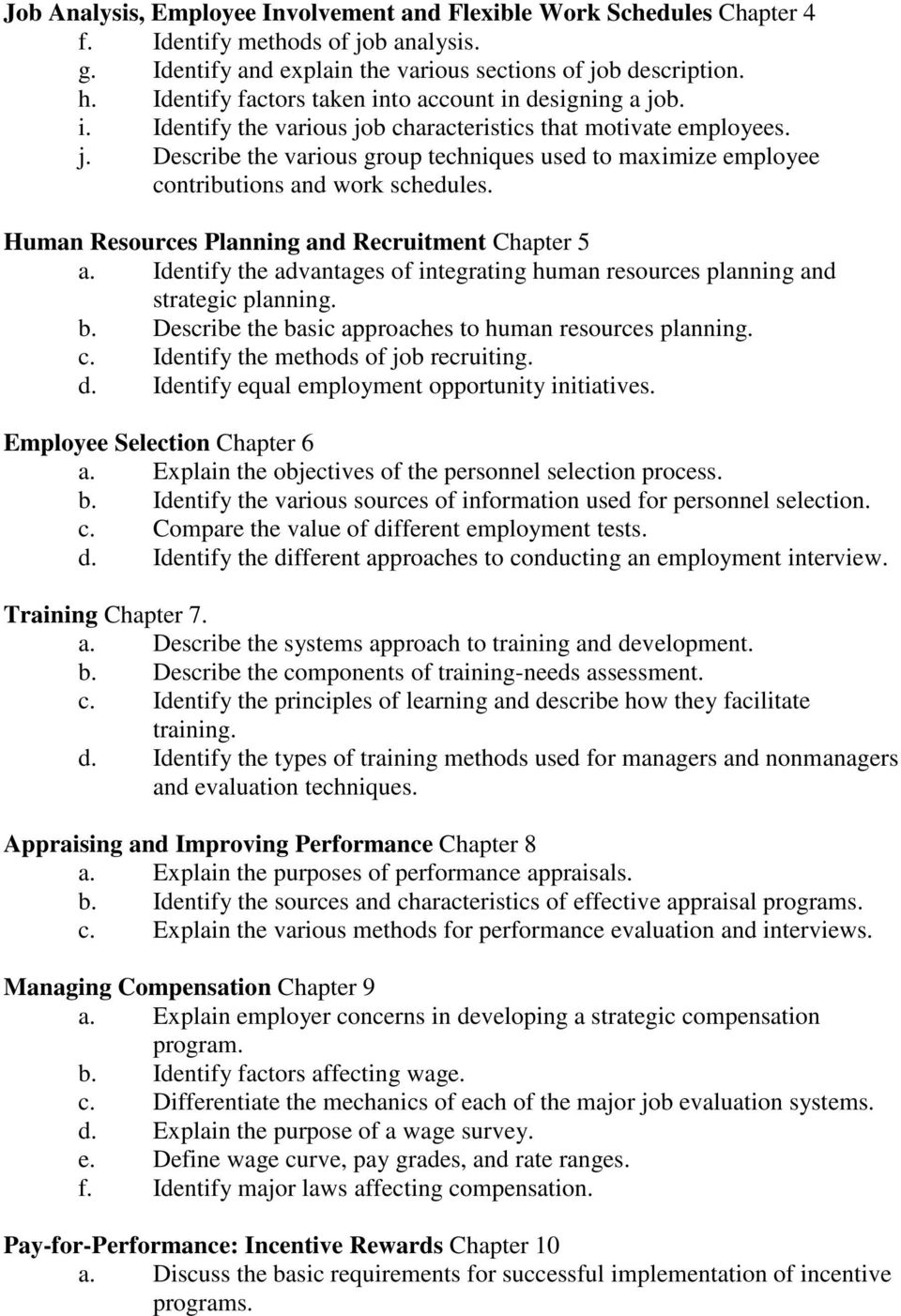 Human Resources Planning and Recruitment Chapter 5 a. Identify the advantages of integrating human resources planning and strategic planning. b.