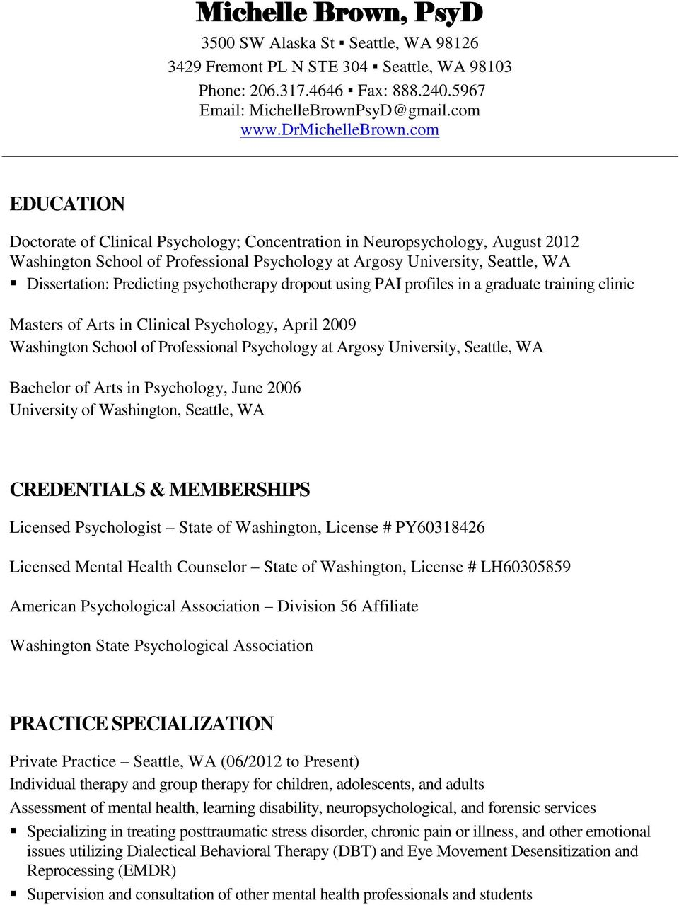 psychotherapy dropout using PAI profiles in a graduate training clinic Masters of Arts in Clinical Psychology, April 2009 Washington School of Professional Psychology at Argosy University, Seattle,