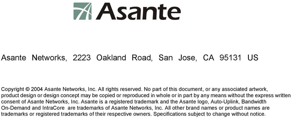 the express written consent of Asante Networks, Inc.