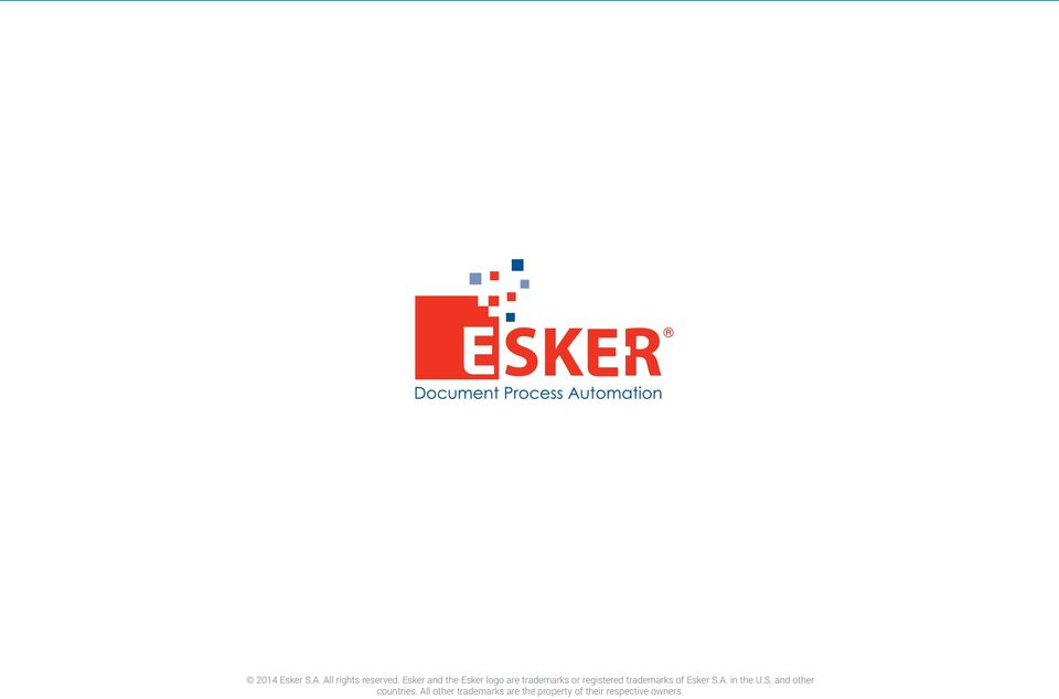 trademarks of Esker S.A. in the U.S. and other countries.