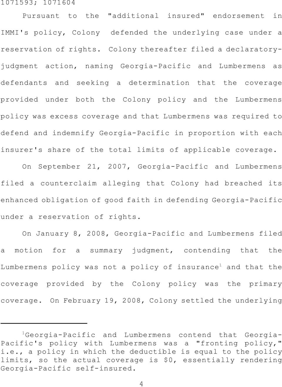 the Lumbermens policy was excess coverage and that Lumbermens was required to defend and indemnify Georgia-Pacific in proportion with each insurer's share of the total limits of applicable coverage.