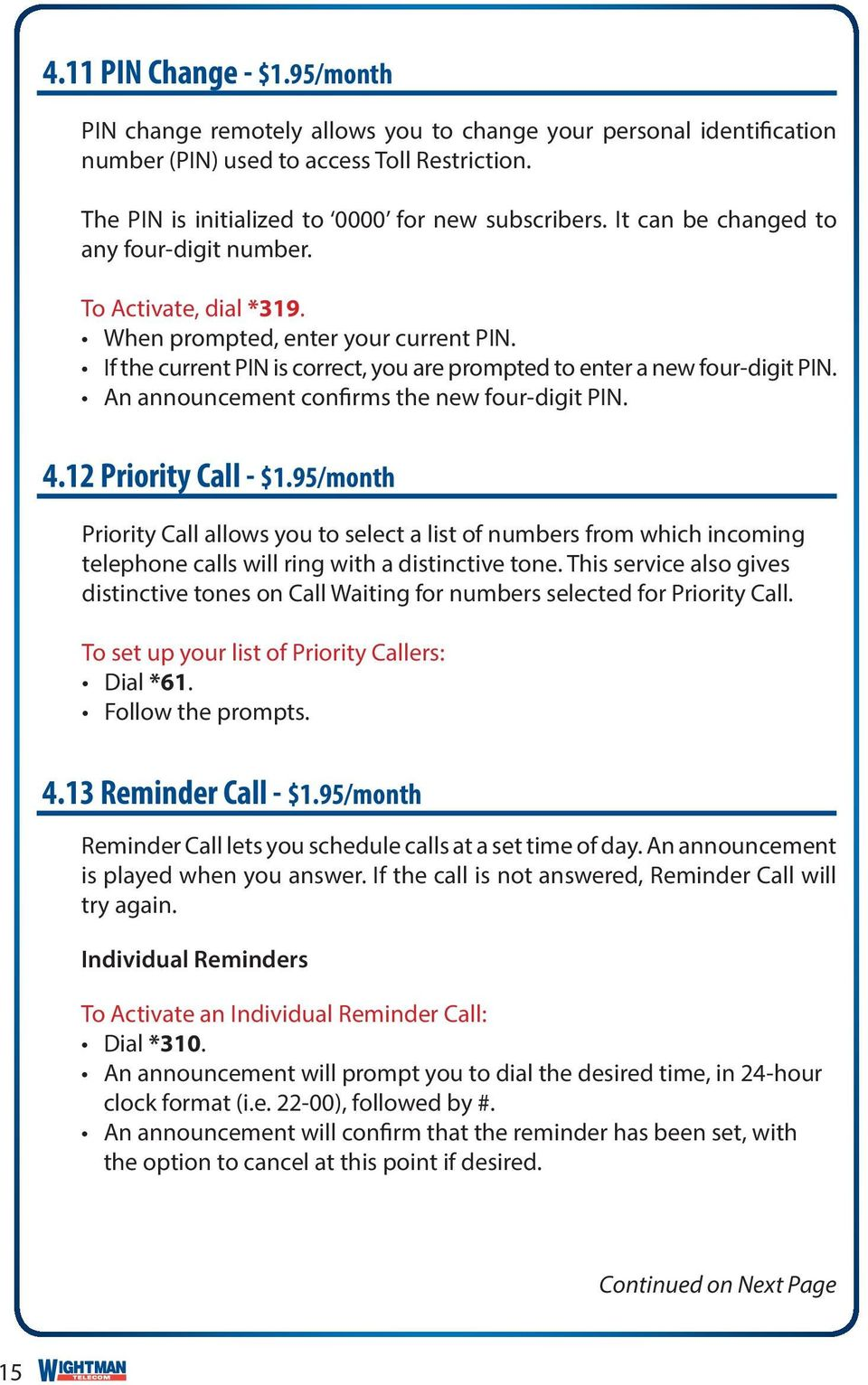 An announcement confirms the new four-digit PIN. 4.12 Priority Call - $1.