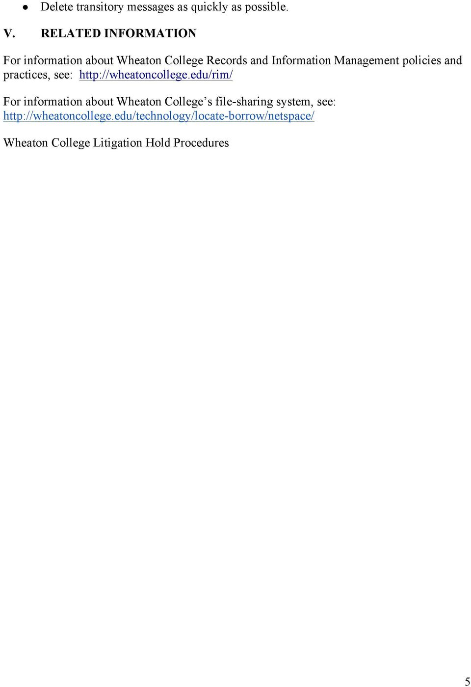 policies and practices, see: http://wheatoncollege.