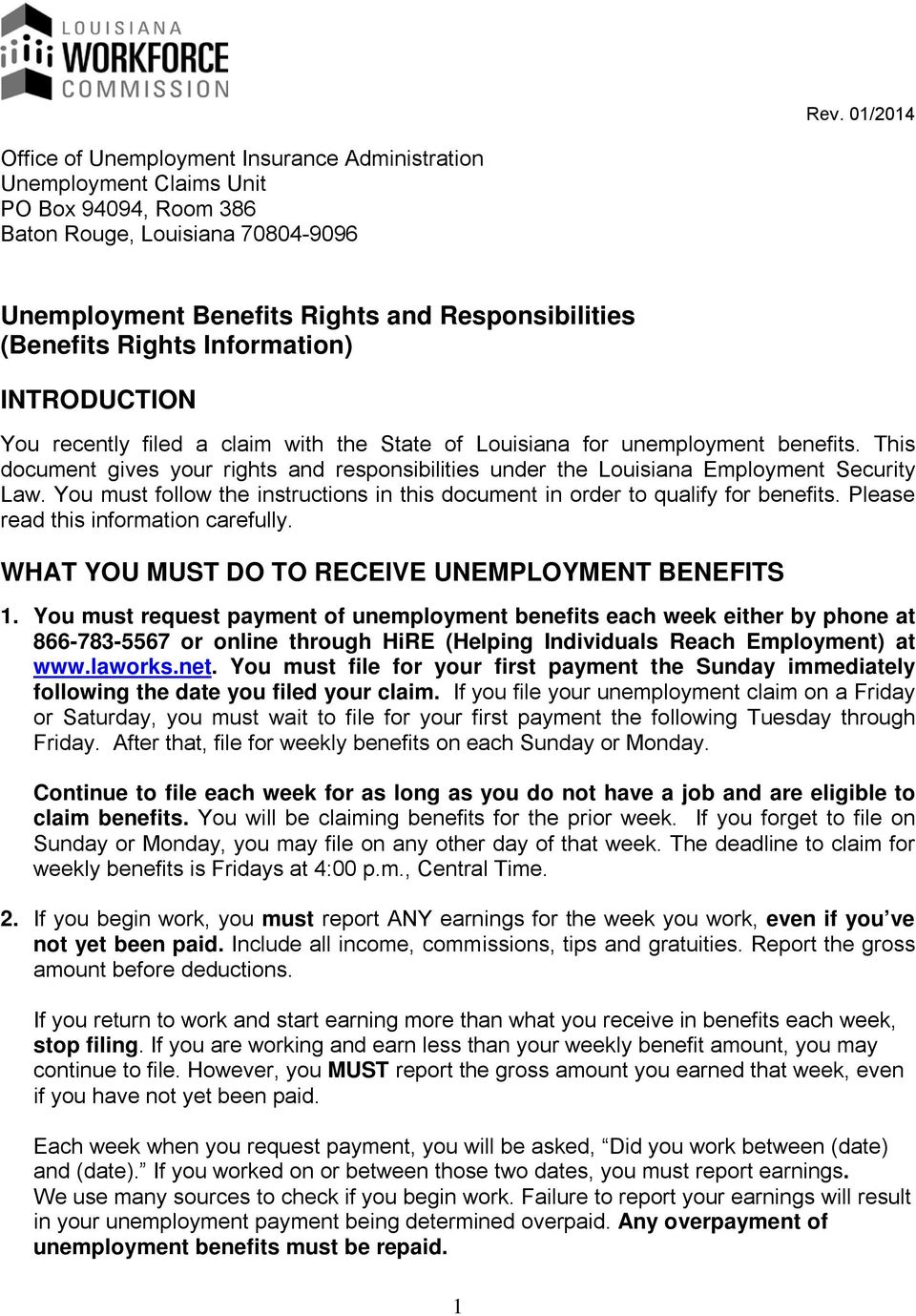 This document gives your rights and responsibilities under the Louisiana Employment Security Law. You must follow the instructions in this document in order to qualify for benefits.