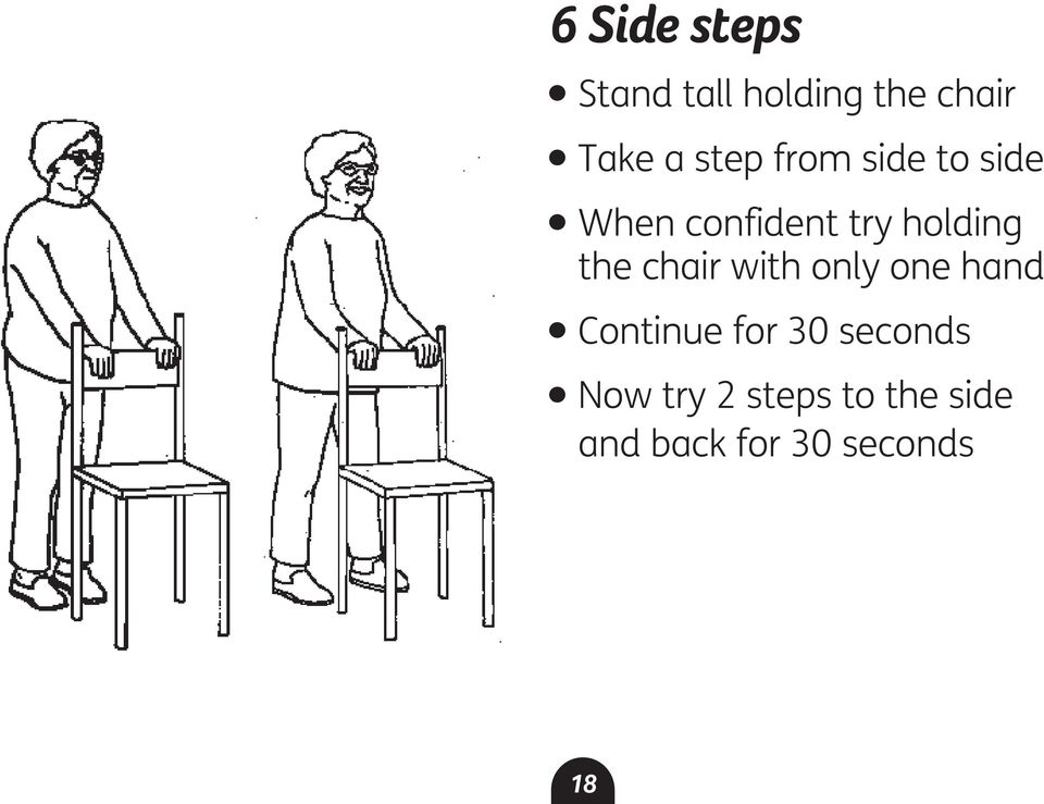 the chair with only one hand l Continue for 30