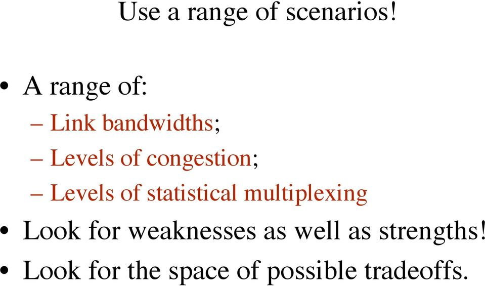 congestion; Levels of statistical multiplexing