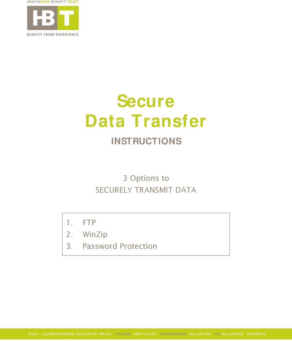 SECURELY TRANSMIT DATA 1.