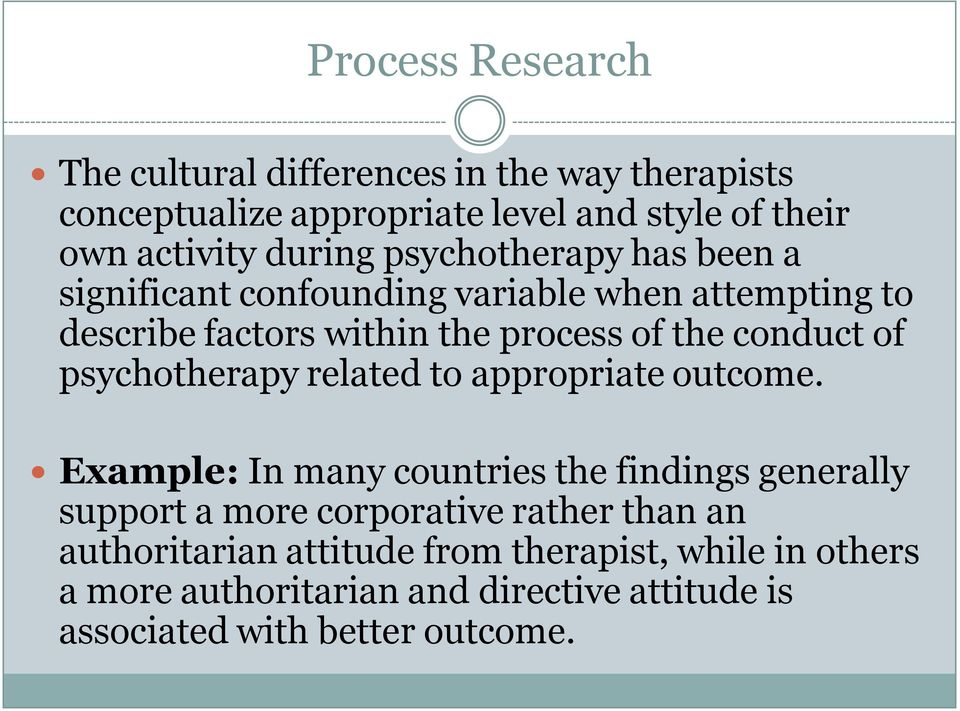 psychotherapy related to appropriate outcome.