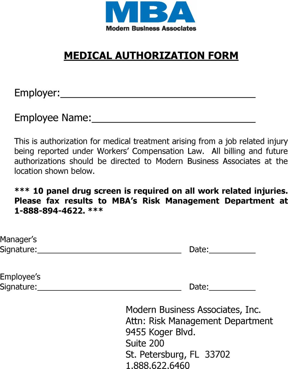 *** 10 panel drug screen is required on all work related injuries. Please fax results to MBA s Risk Management Department at 1-888-894-4622.
