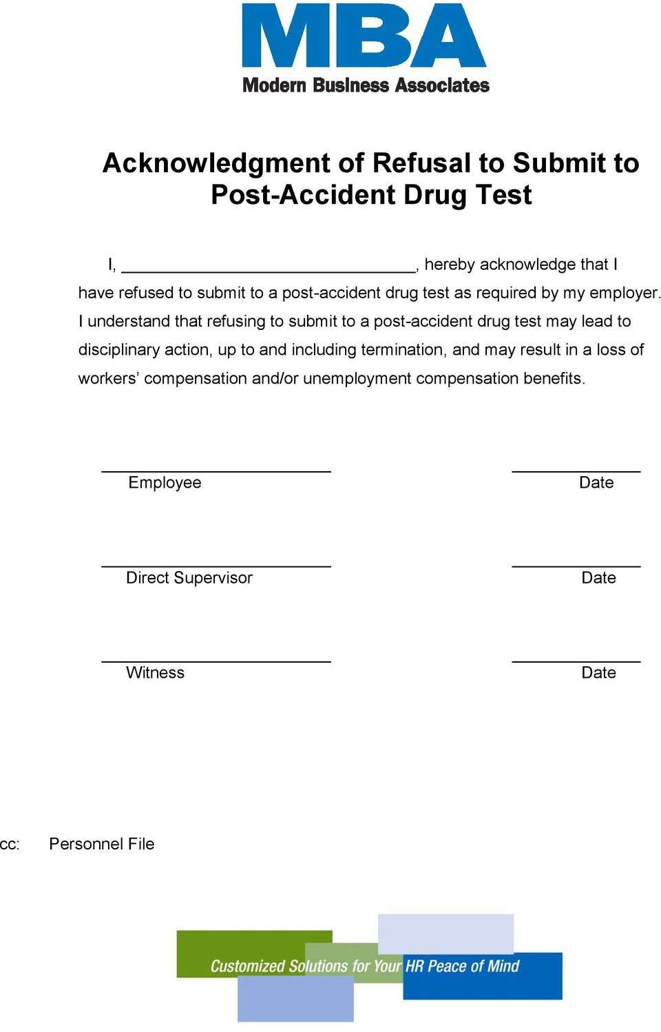 I understand that refusing to submit to a post-accident drug test may lead to disciplinary action, up to and