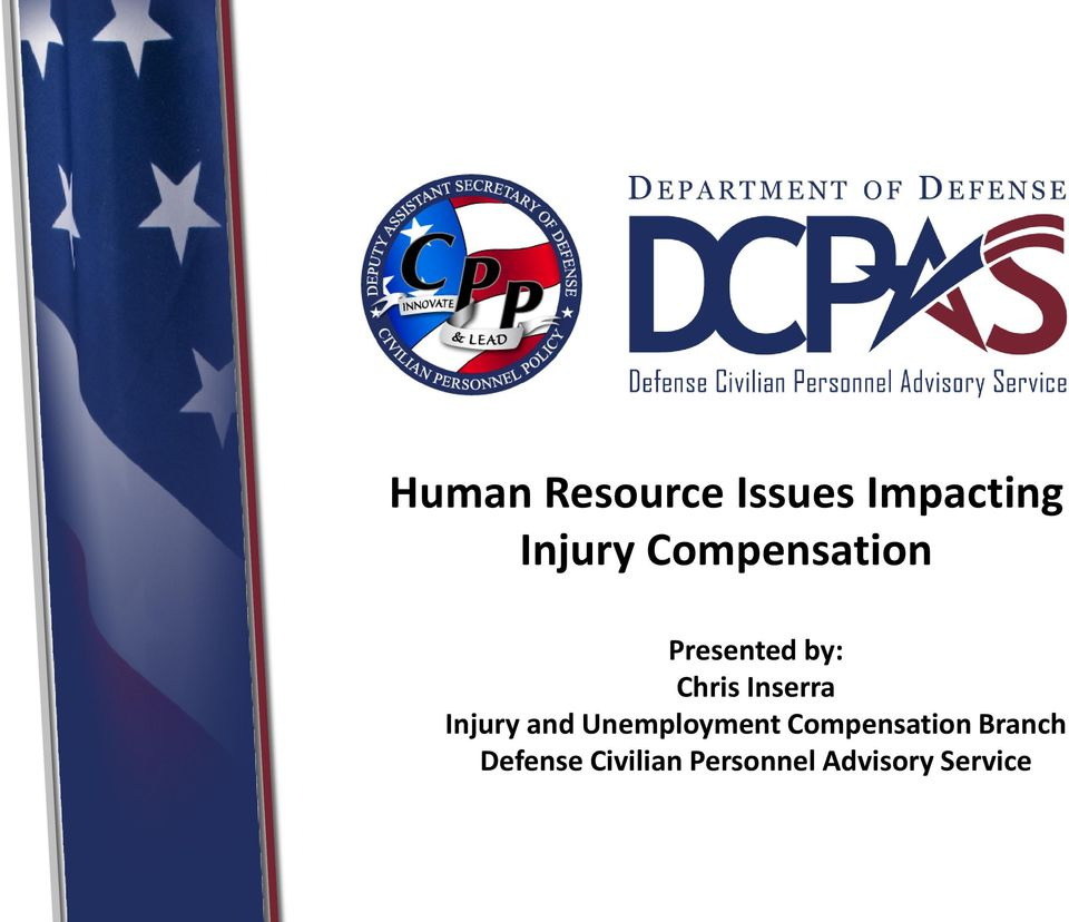 Injury and Unemployment Compensation
