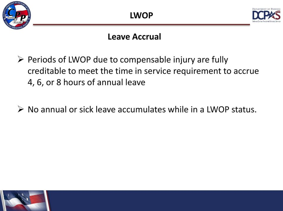 requirement to accrue 4, 6, or 8 hours of annual leave
