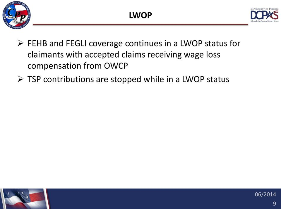 receiving wage loss compensation from OWCP TSP