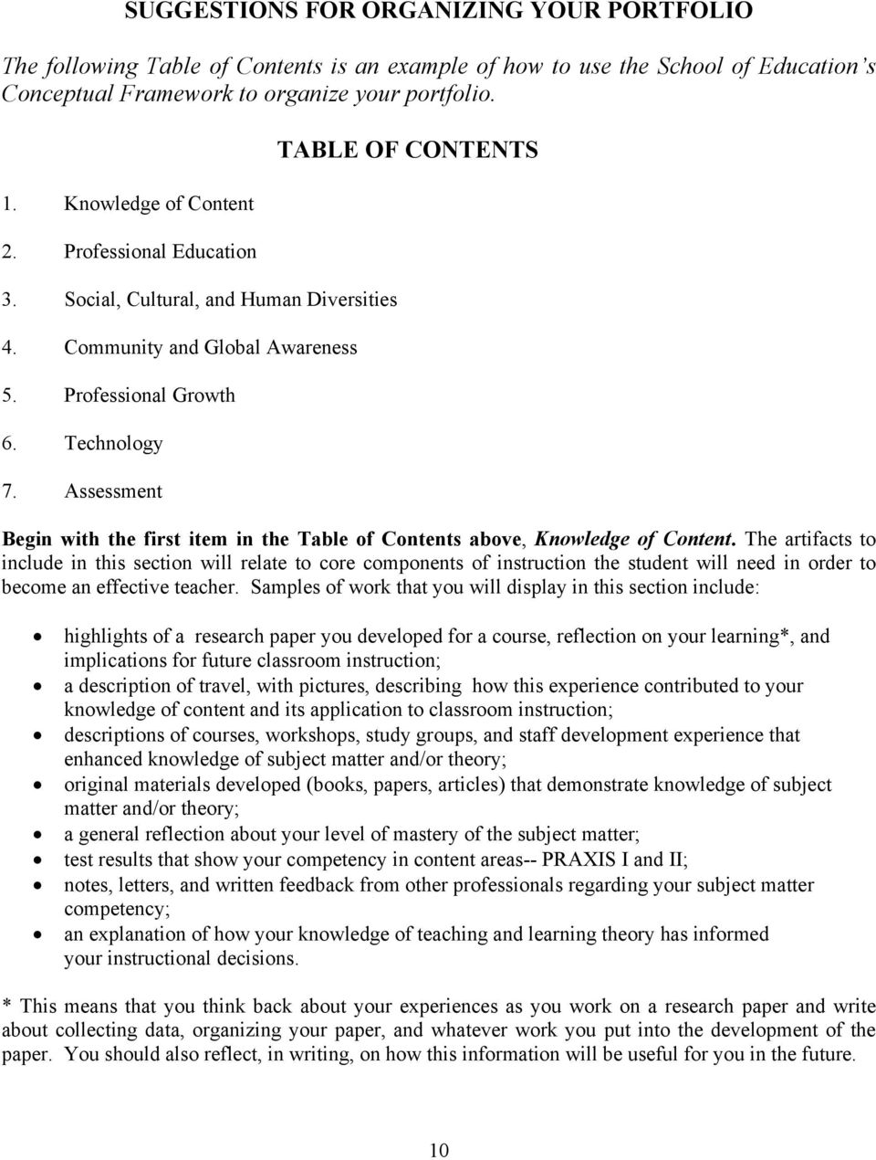 Assessment TABLE OF CONTENTS Begin with the first item in the Table of Contents above, Knowledge of Content.