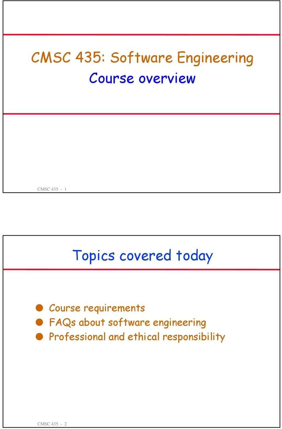 Course requirements FAQs about software