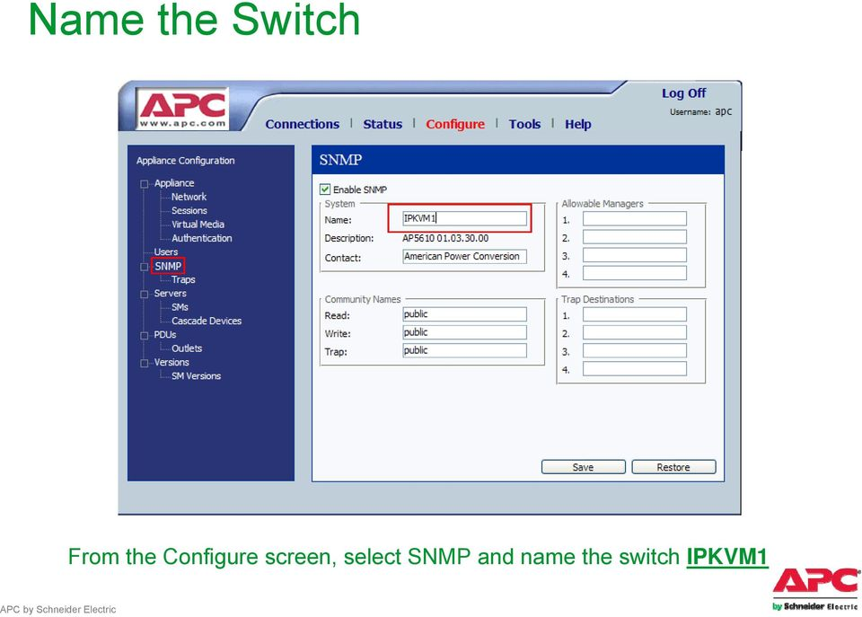screen, select SNMP