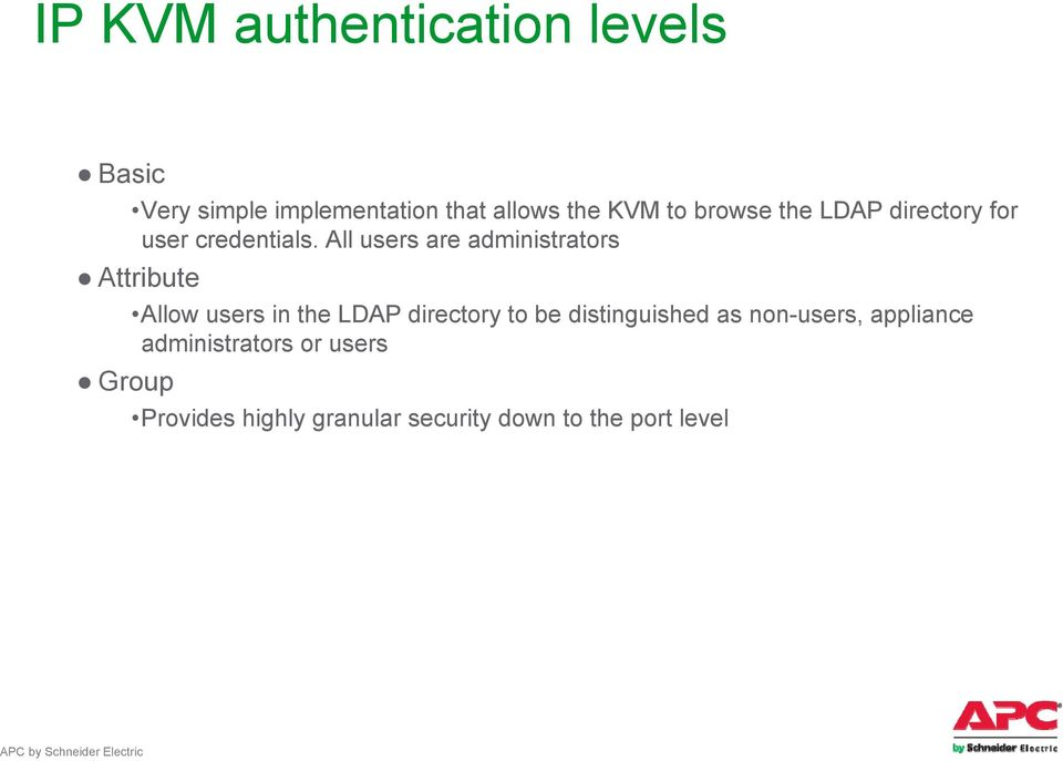 All users are administrators Attribute Allow users in the LDAP directory to be
