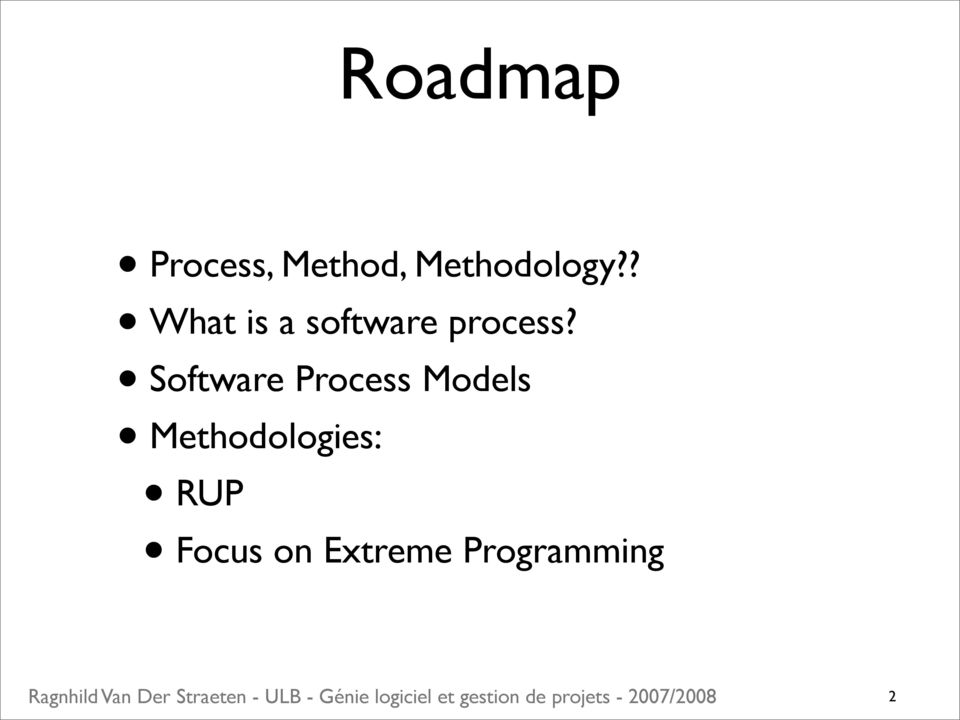 ? What is a software process?