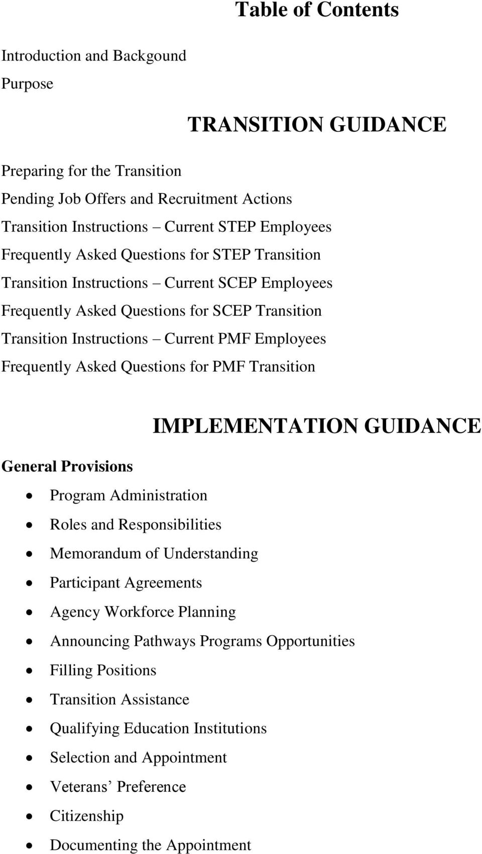 Asked Questions for PMF Transition IMPLEMENTATION GUIDANCE General Provisions Program Administration Roles and Responsibilities Memorandum of Understanding Participant Agreements Agency Workforce
