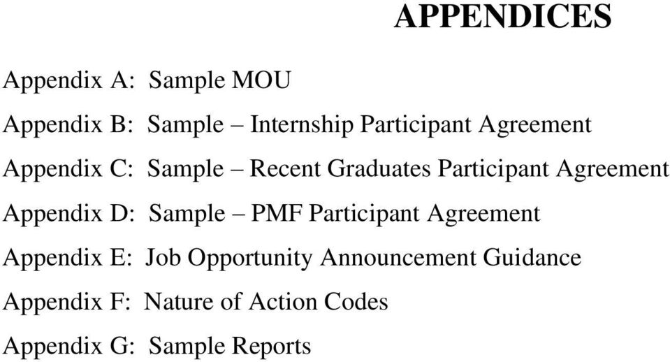 Agreement Appendix D: Sample PMF Participant Agreement Appendix E: Job