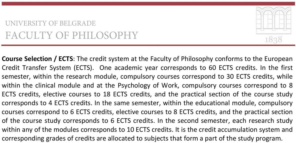 ECTS credits, elective courses to 18 ECTS credits, and the practical section of the course study corresponds to 4 ECTS credits.