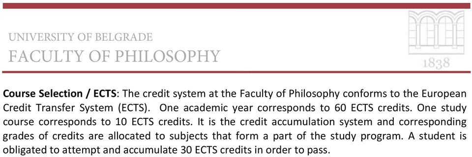 One study course corresponds to 10 ECTS credits.