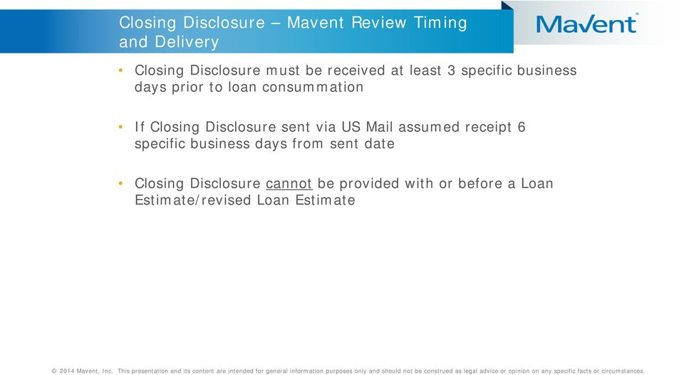 Disclosure sent via US Mail assumed receipt 6 specific business days from sent date