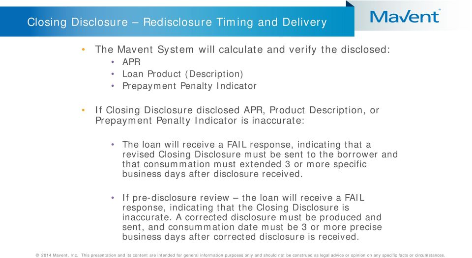 sent to the borrower and that consummation must extended 3 or more specific business days after disclosure received.
