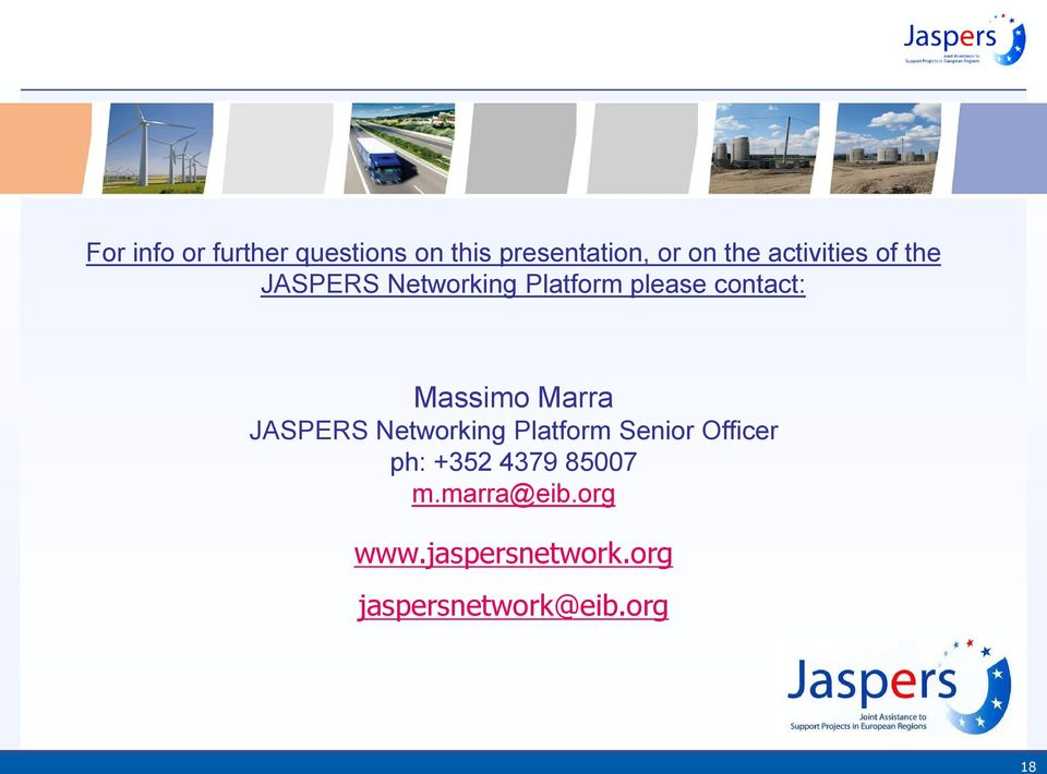 Massimo Marra JASPERS Networking Platform Senior Officer ph: +352