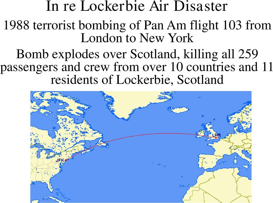 over Scotland, killing all 259 passengers and crew from
